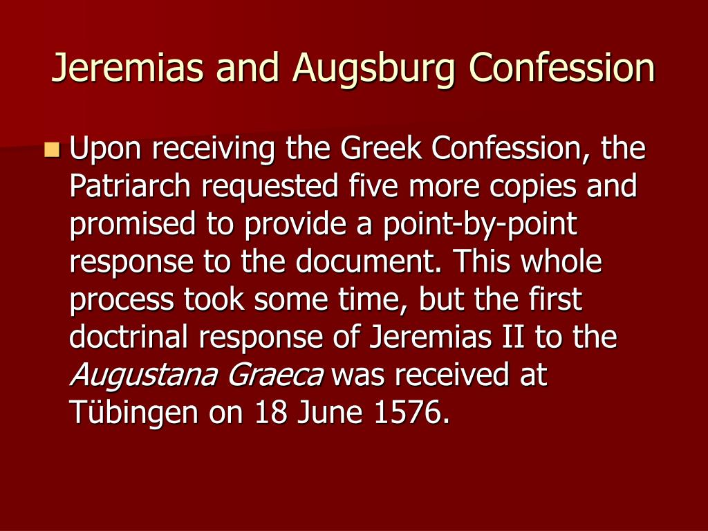 Jeremias and Augsburg Confession