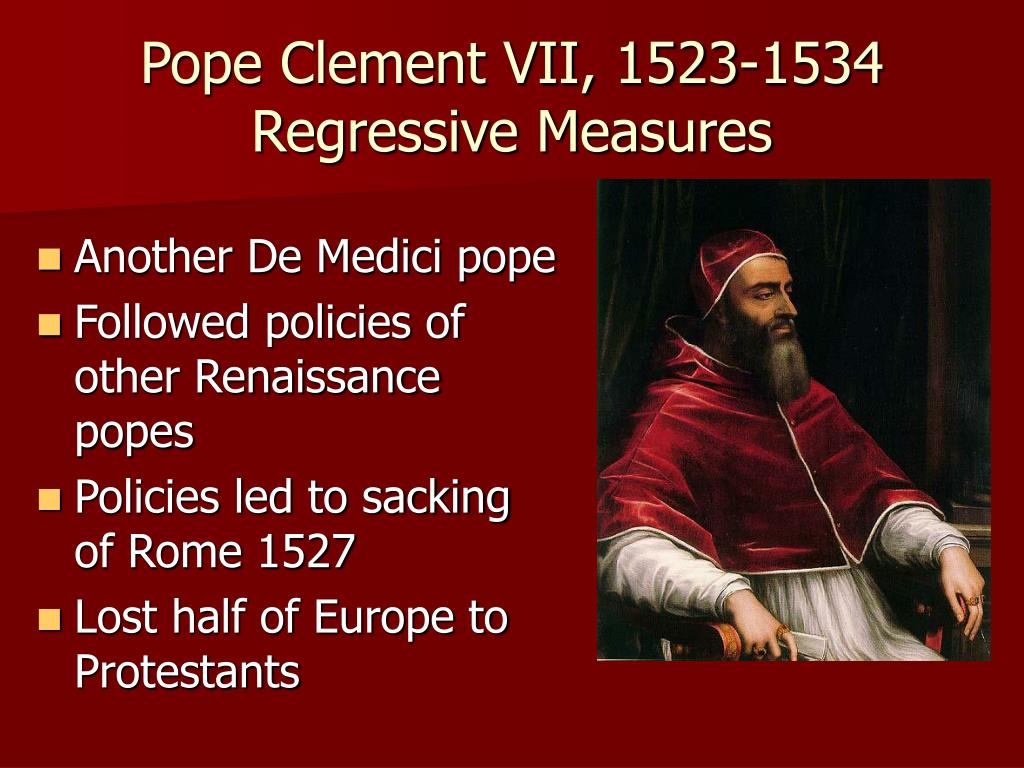 Pope Clement VII, 1523-1534