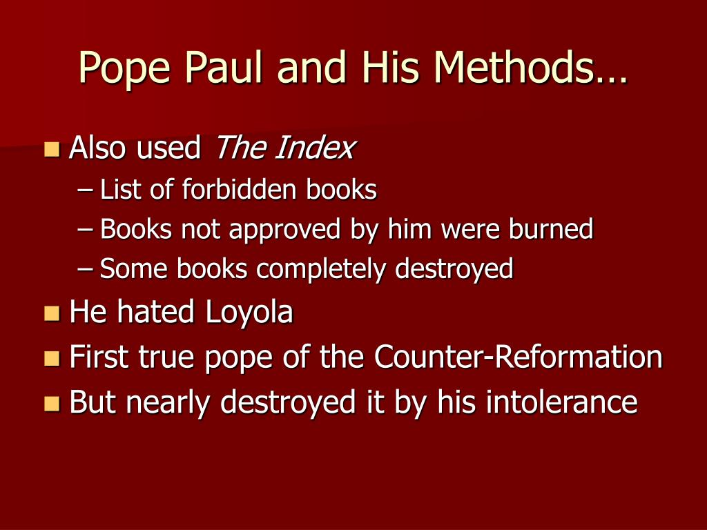Pope Paul and His Methods…