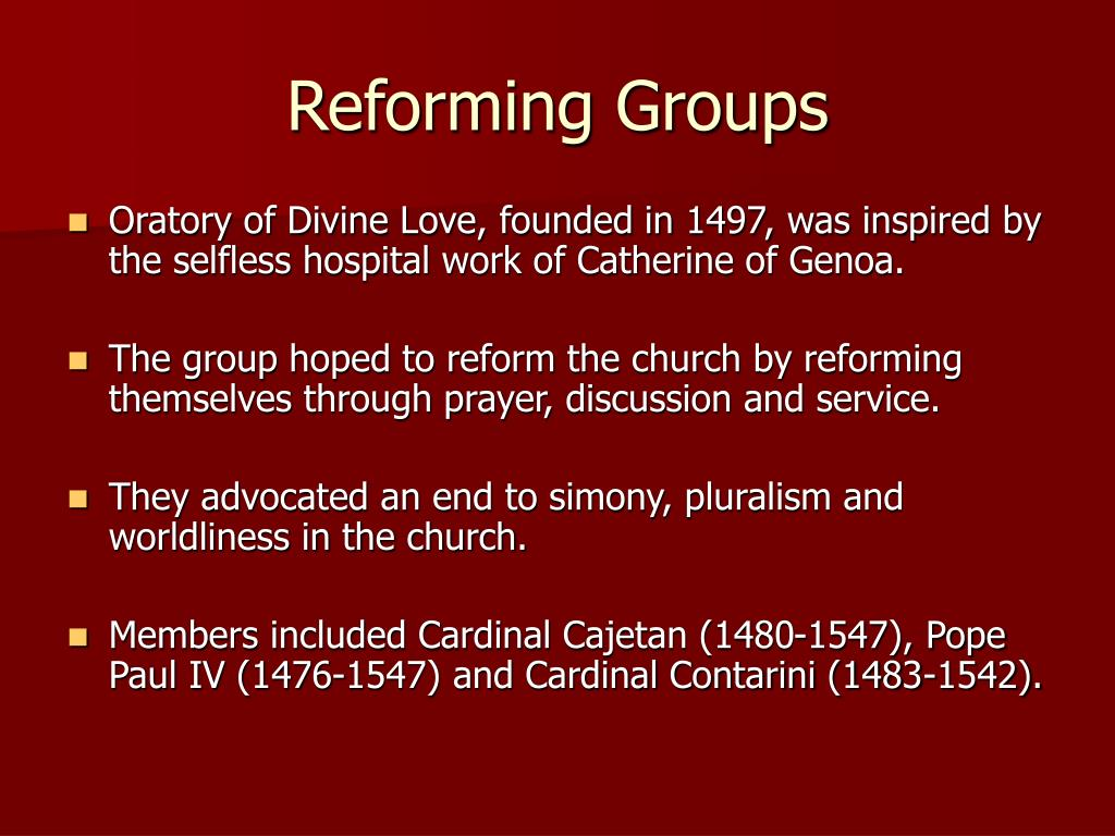 Reforming Groups