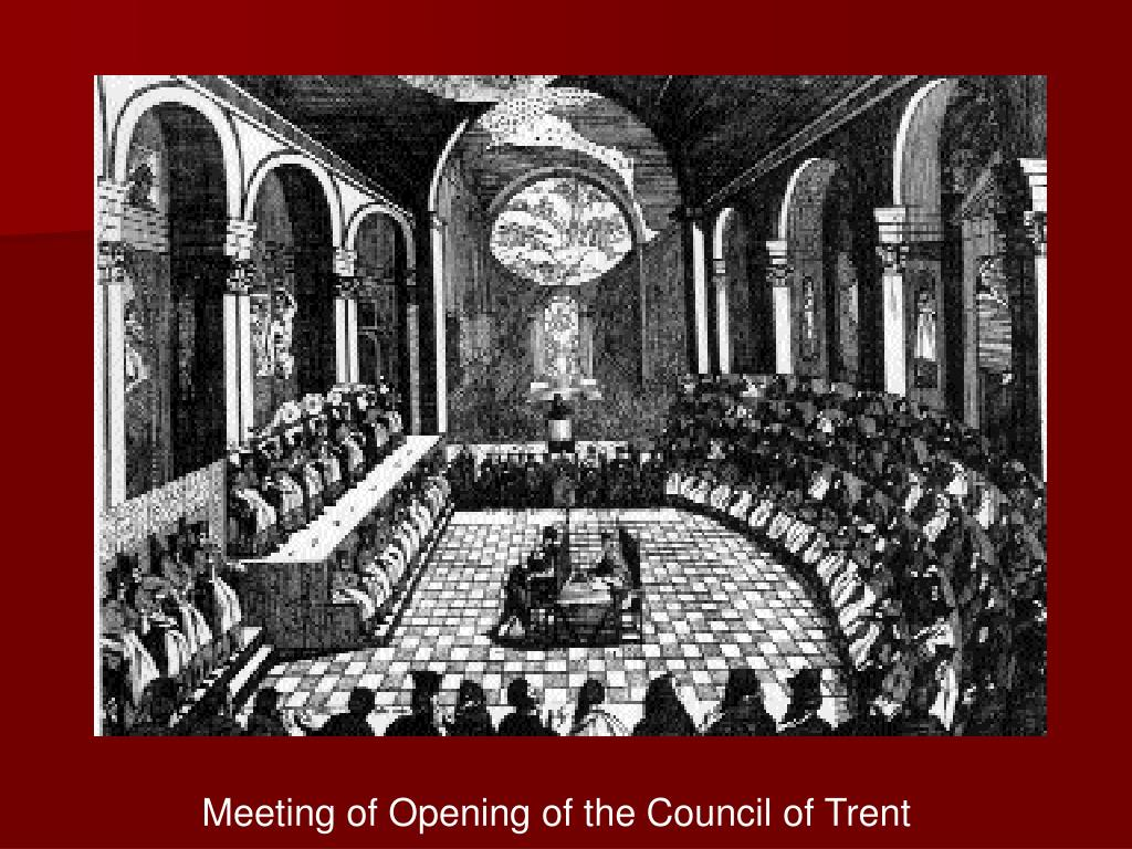 Meeting of Opening of the Council of Trent