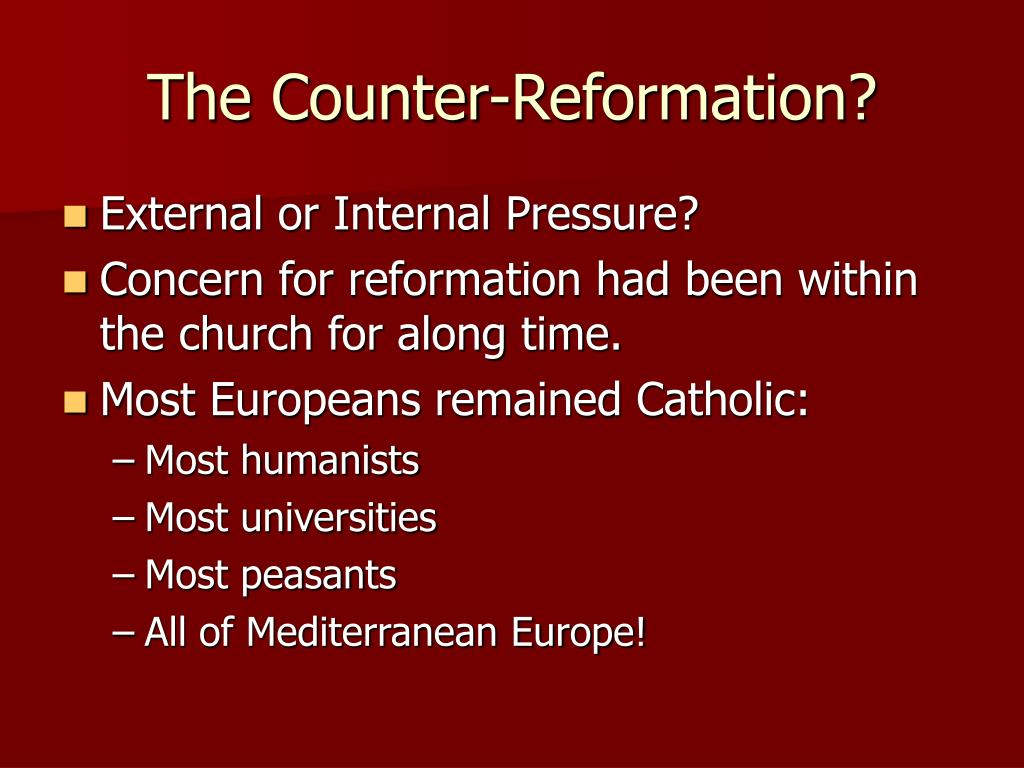 The Counter-Reformation?