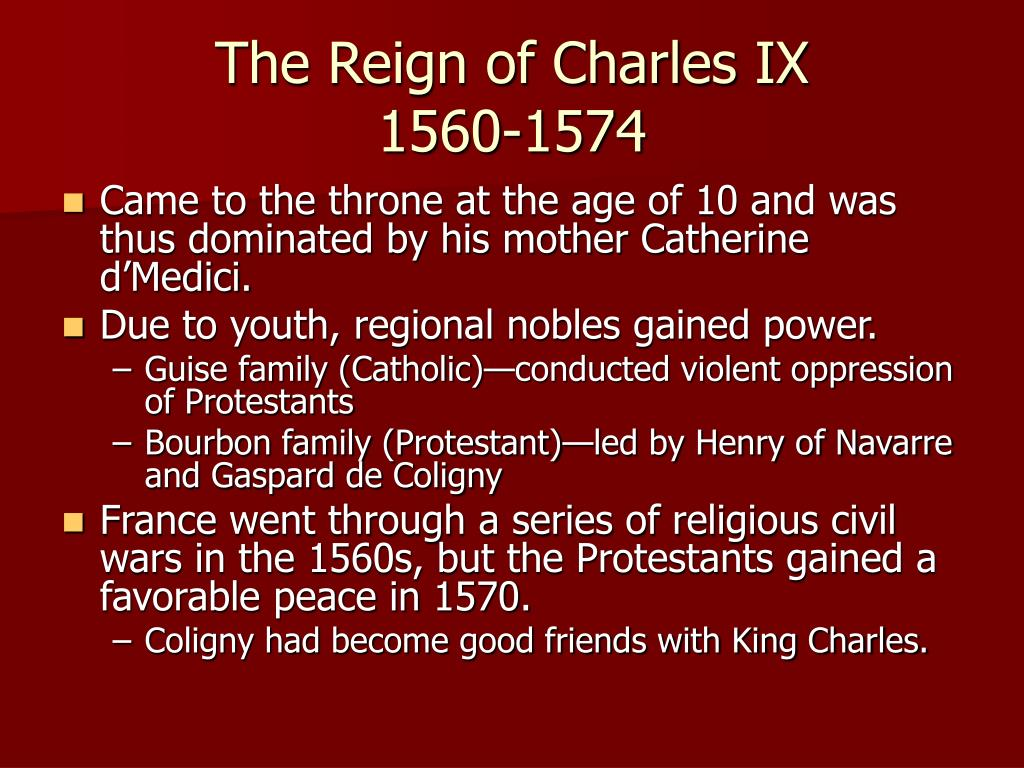 The Reign of Charles IX
