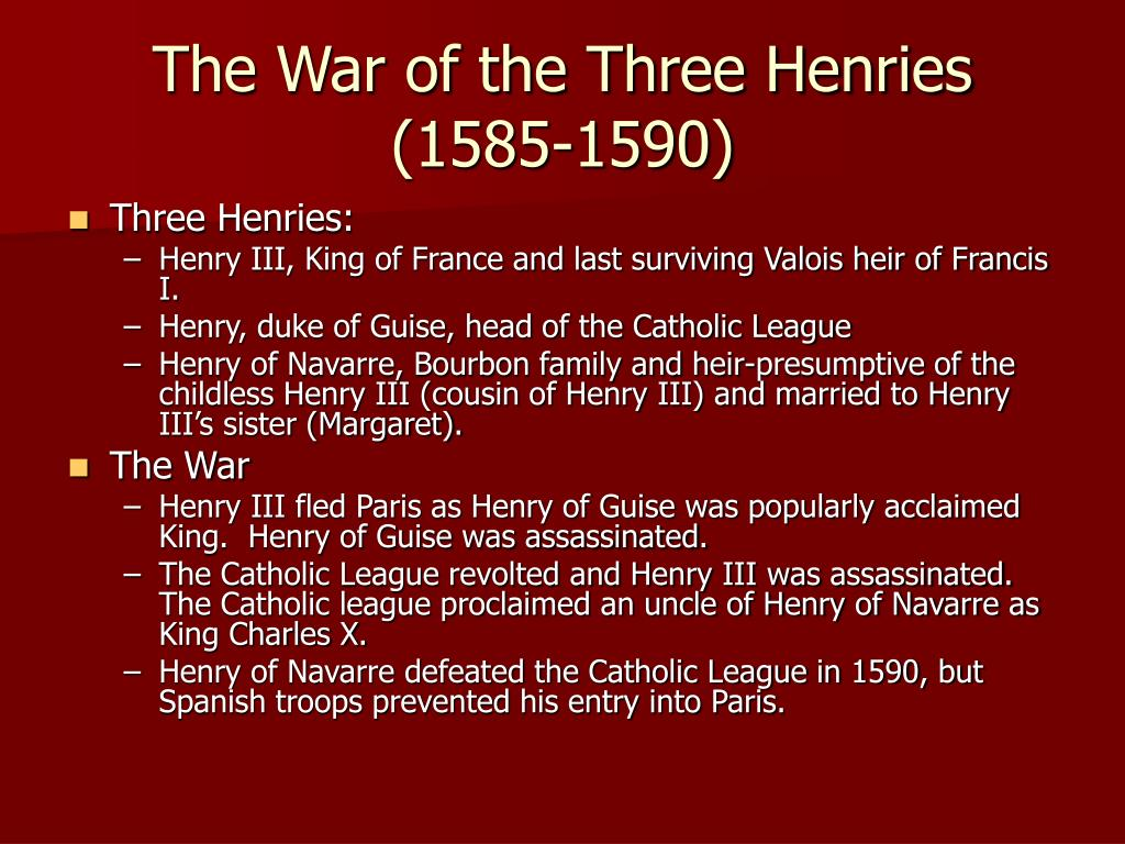 The War of the Three Henries (1585-1590)