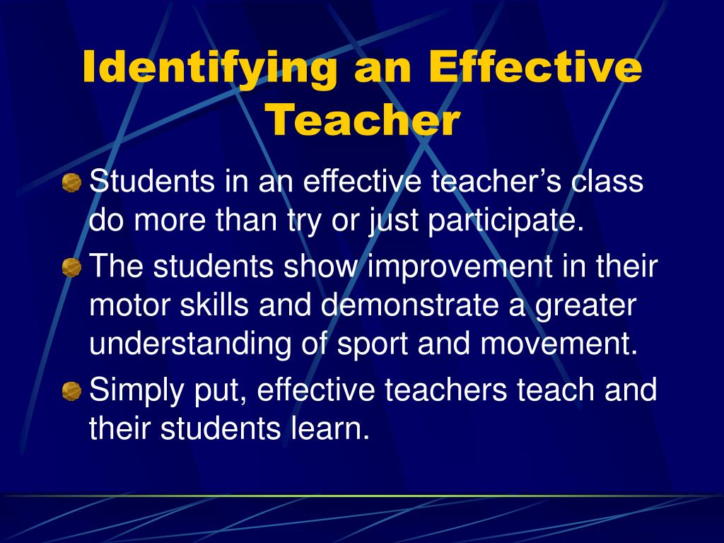 Identifying an Effective Teacher