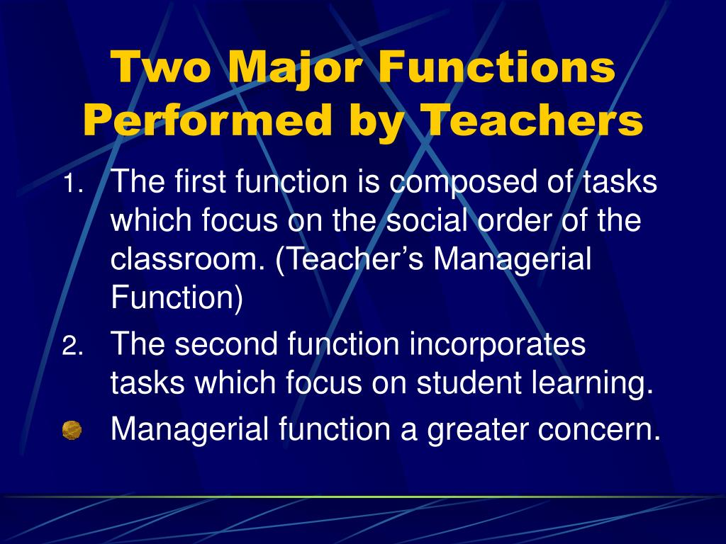 Two Major Functions Performed by Teachers
