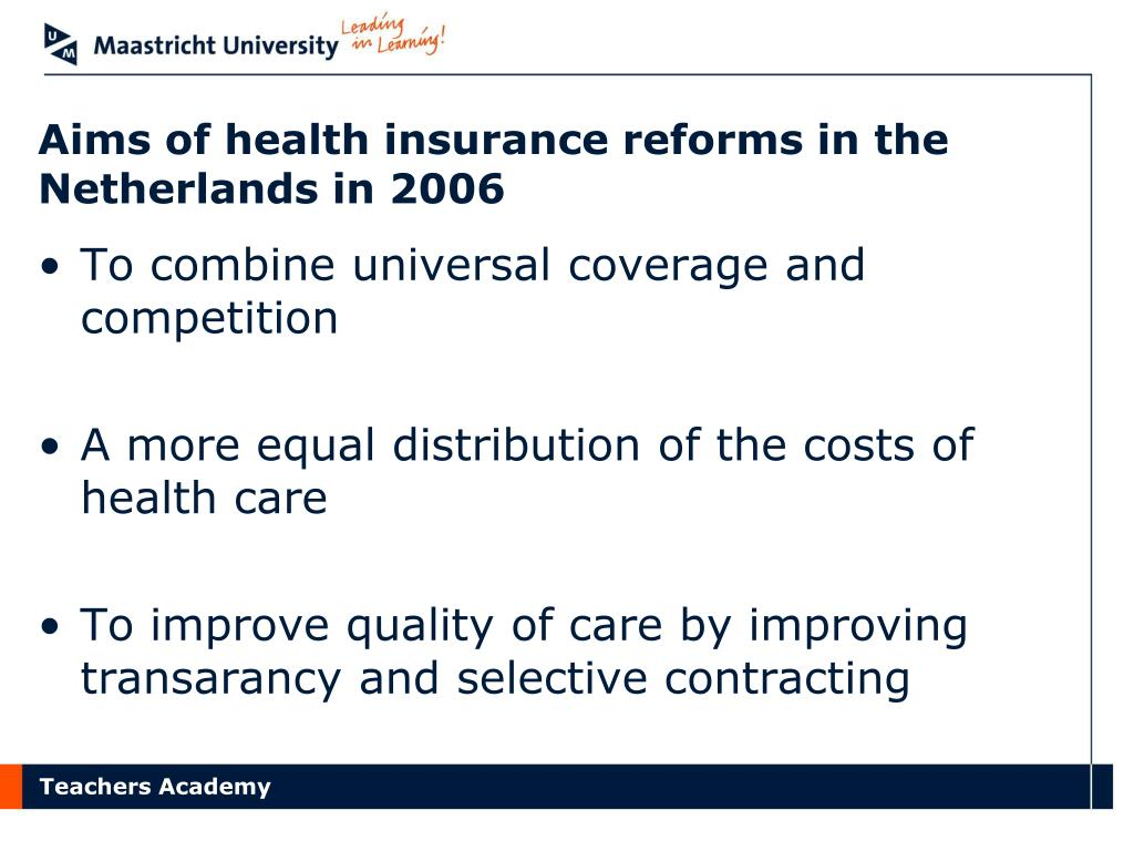 Aims of health insurance reforms in the Netherlands in 2006