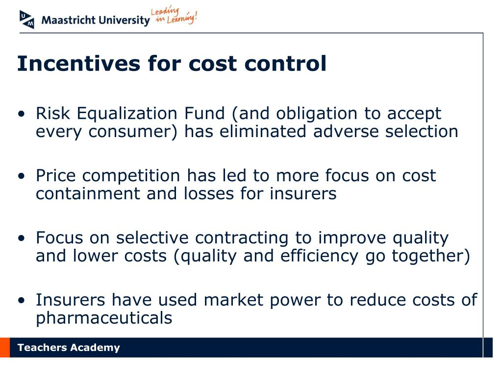 Incentives for cost control