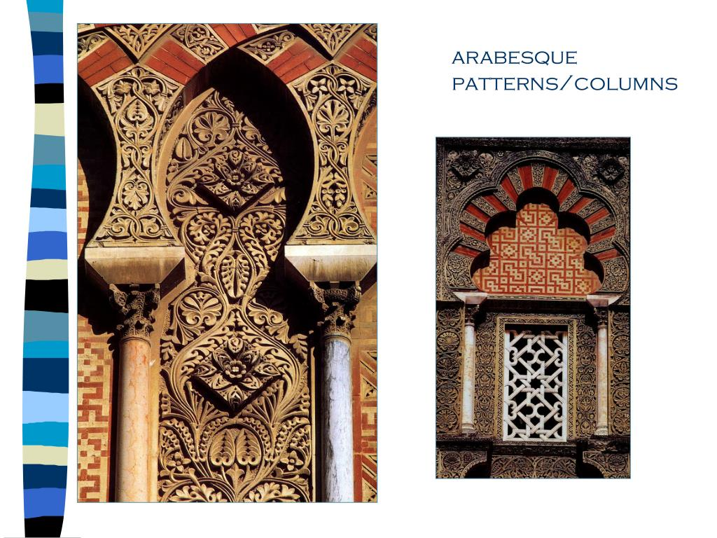 arabesque patterns/columns