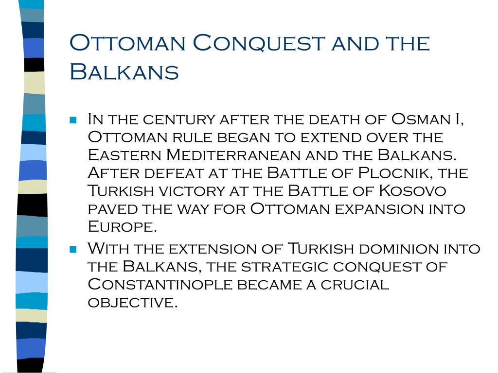 Ottoman Conquest and the Balkans
