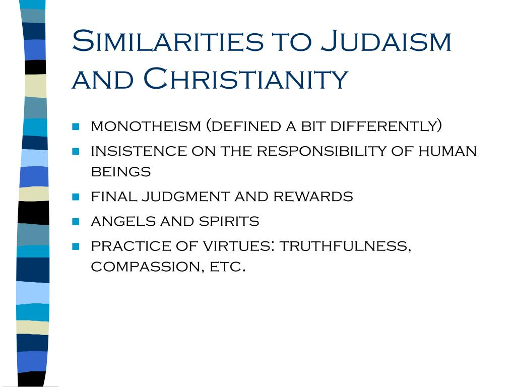 Similarities to Judaism and Christianity