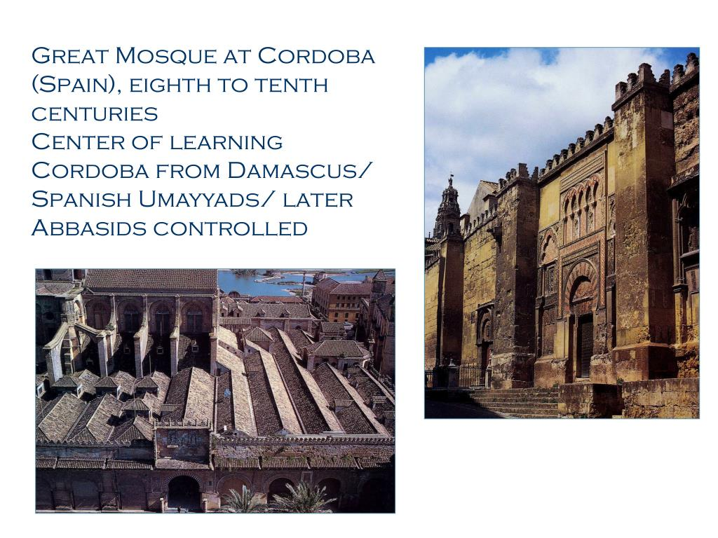 Great Mosque at Cordoba (Spain), eighth to tenth centuries