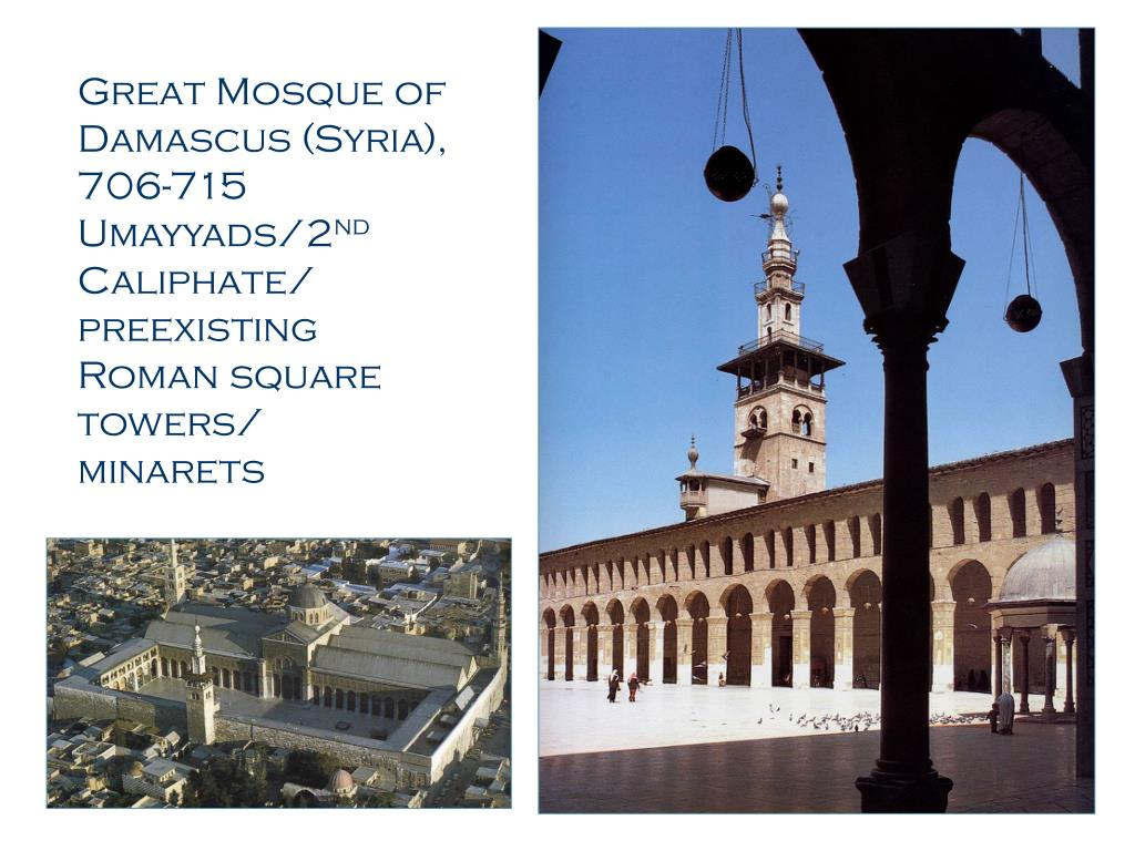 Great Mosque of Damascus (Syria), 706-715