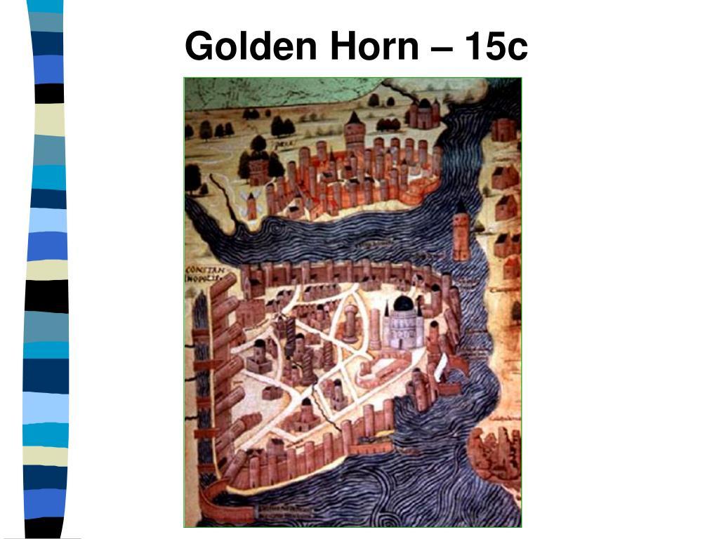 Golden Horn – 15c