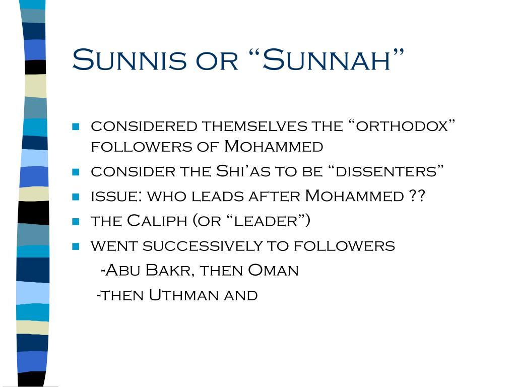 """Sunnis or """"Sunnah"""""""