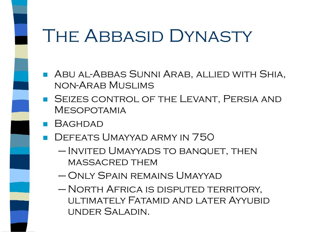 The Abbasid Dynasty