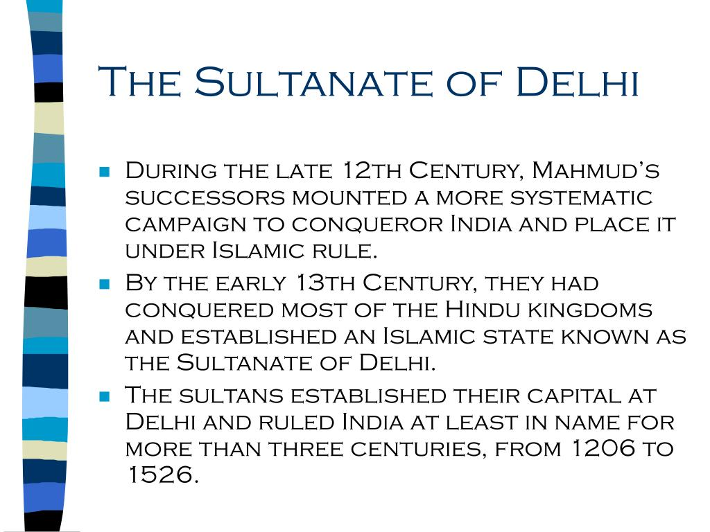 The Sultanate of Delhi
