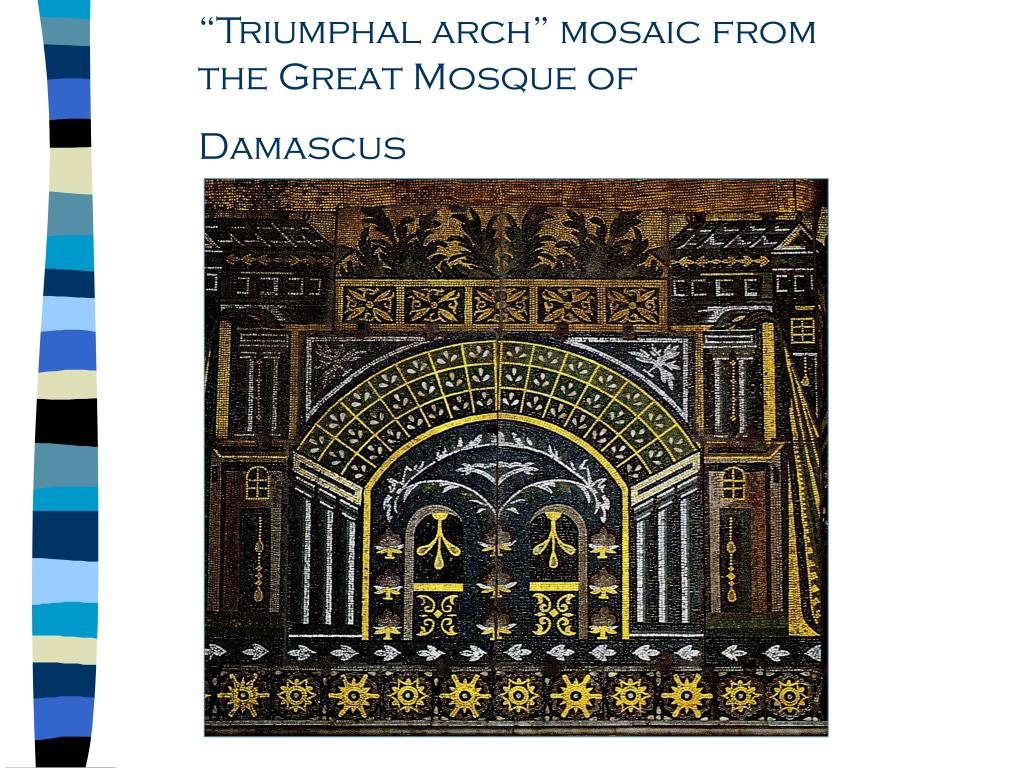 """Triumphal arch"" mosaic from the Great Mosque of Damascus"