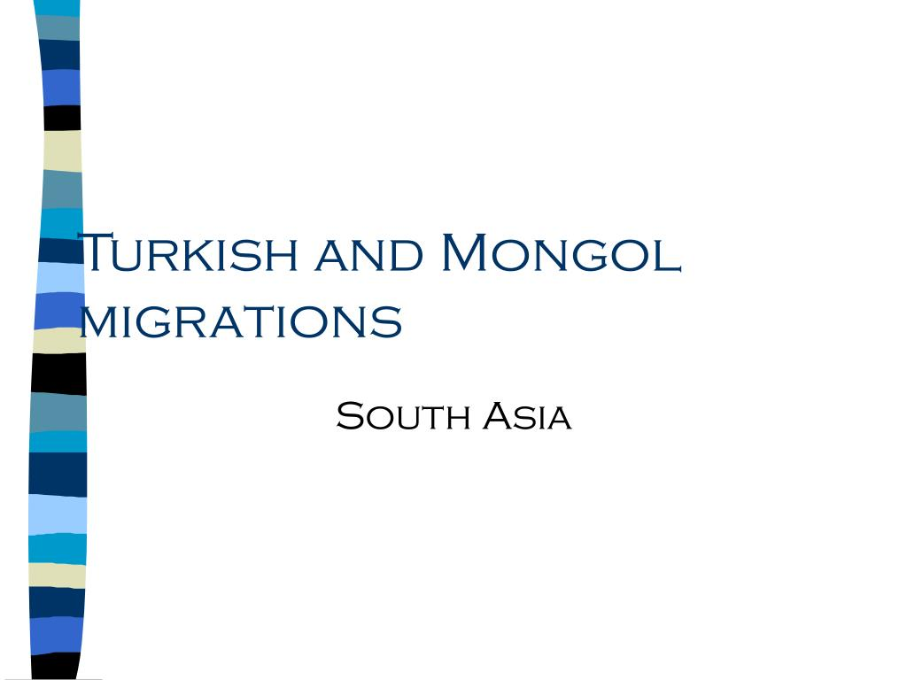Turkish and Mongol