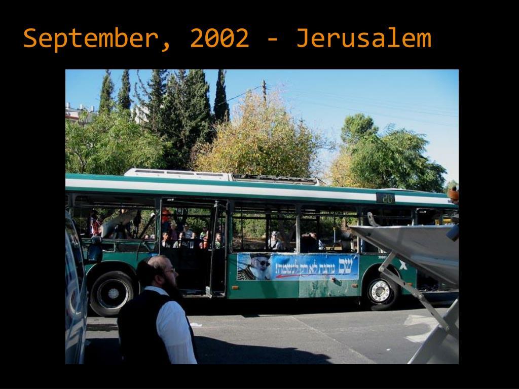 September, 2002 - Jerusalem