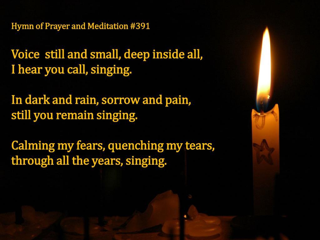 Hymn of Prayer and Meditation #391