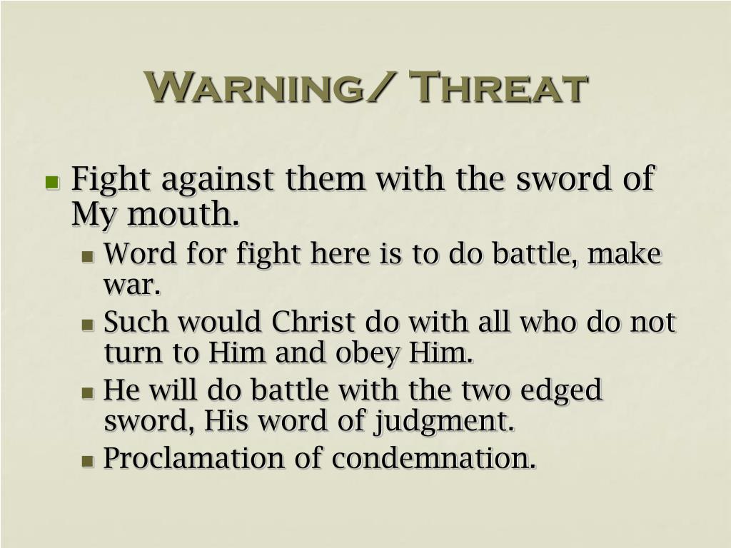 Warning/ Threat