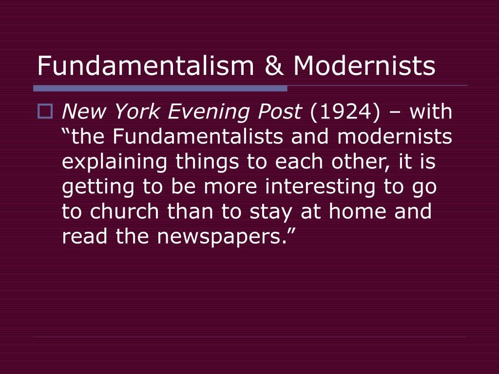 Fundamentalism & Modernists