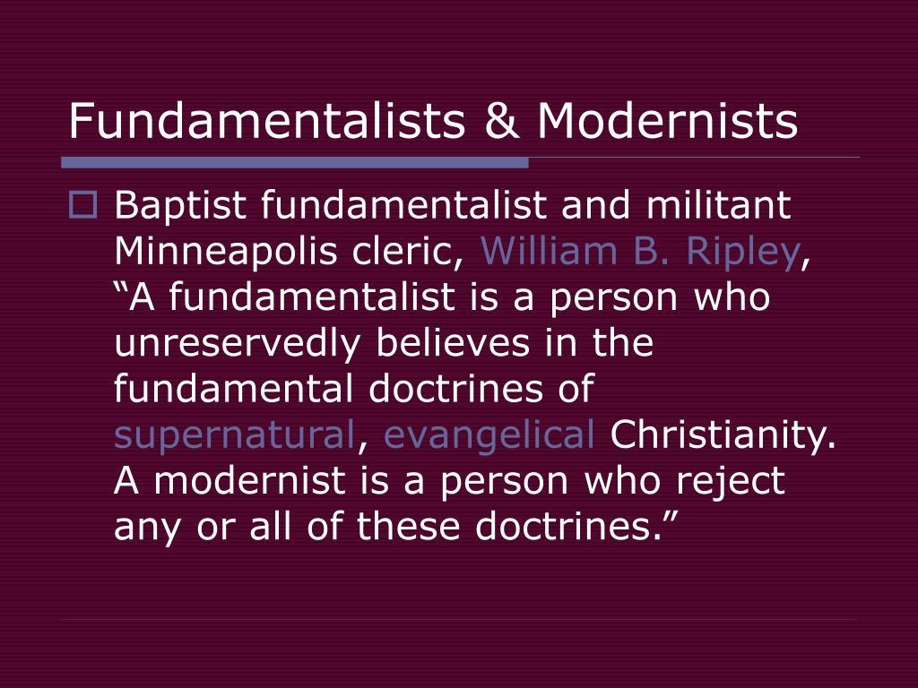 Fundamentalists & Modernists