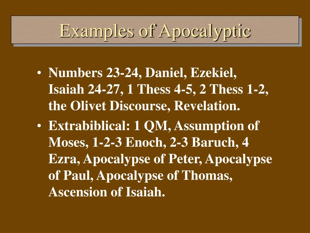 Examples of Apocalyptic