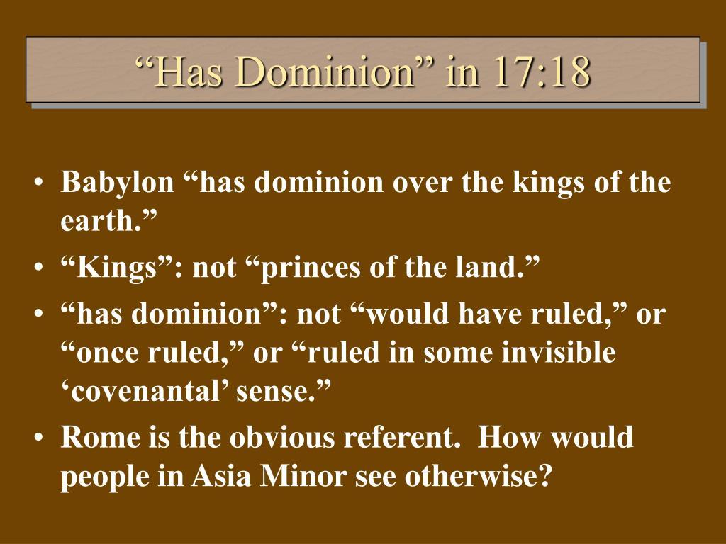 """""""Has Dominion"""" in 17:18"""