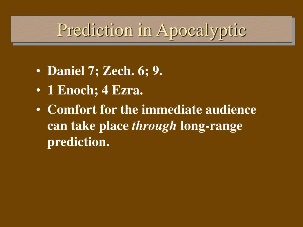 Prediction in Apocalyptic