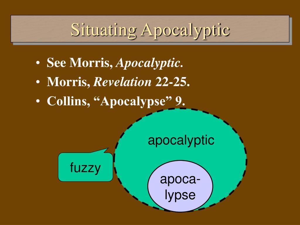 Situating Apocalyptic