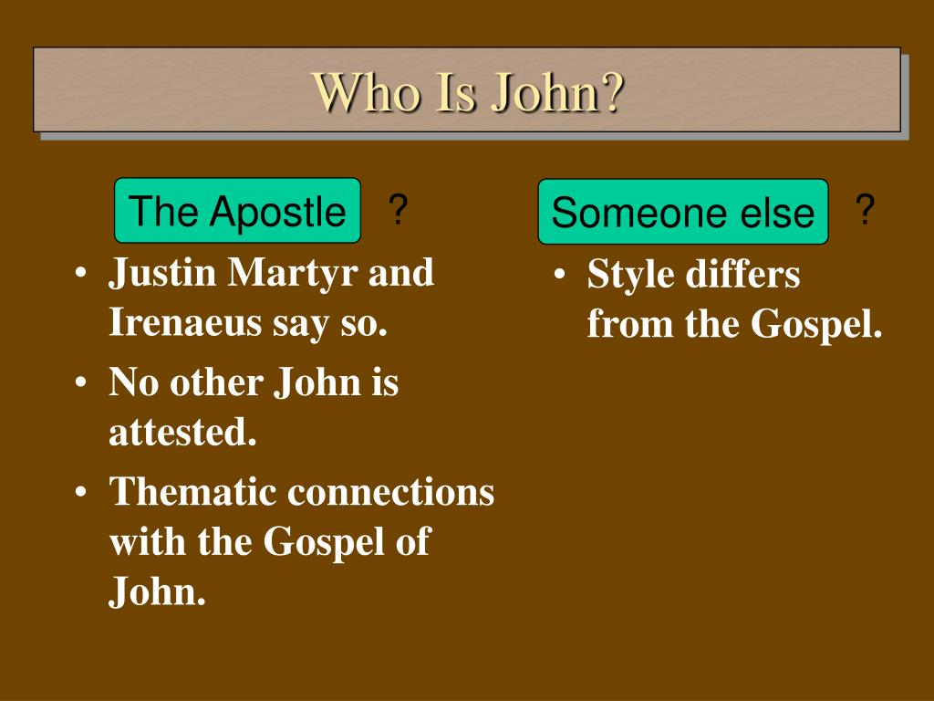 Justin Martyr and Irenaeus say so.
