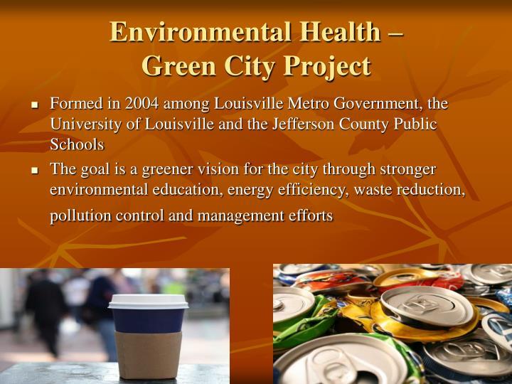 Environmental Health –