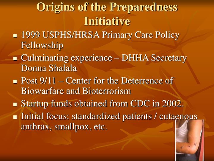 Origins of the Preparedness Initiative
