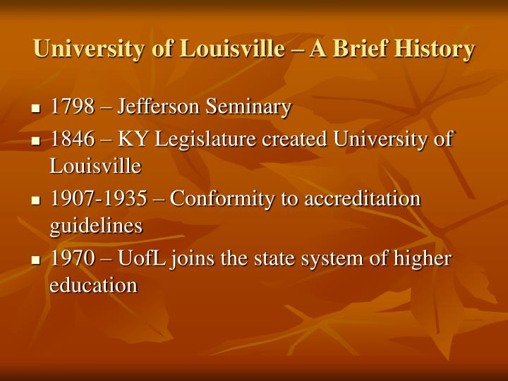 University of Louisville – A Brief History