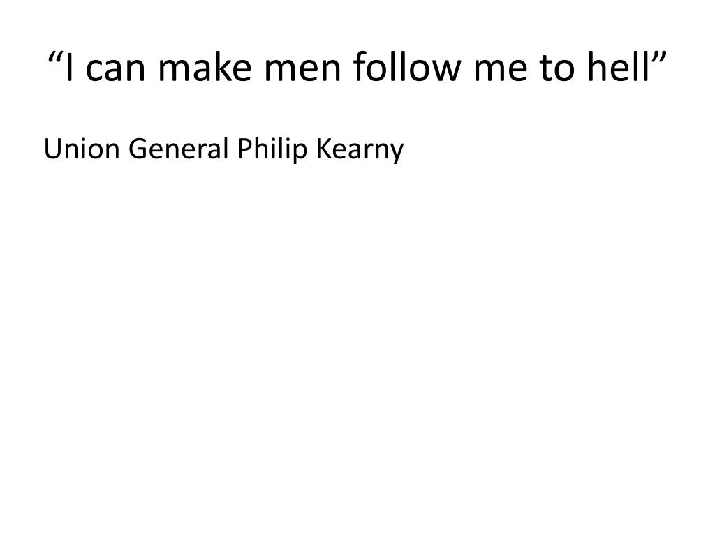 """I can make men follow me to hell"""