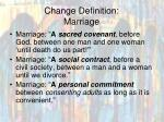 change definition marriage