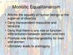 monistic equalitarianism68