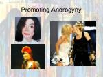 promoting androgyny
