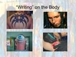 writing on the body