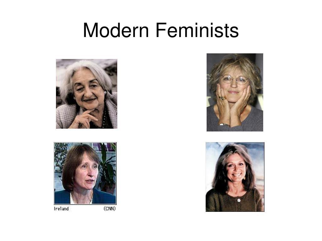 Modern Feminists