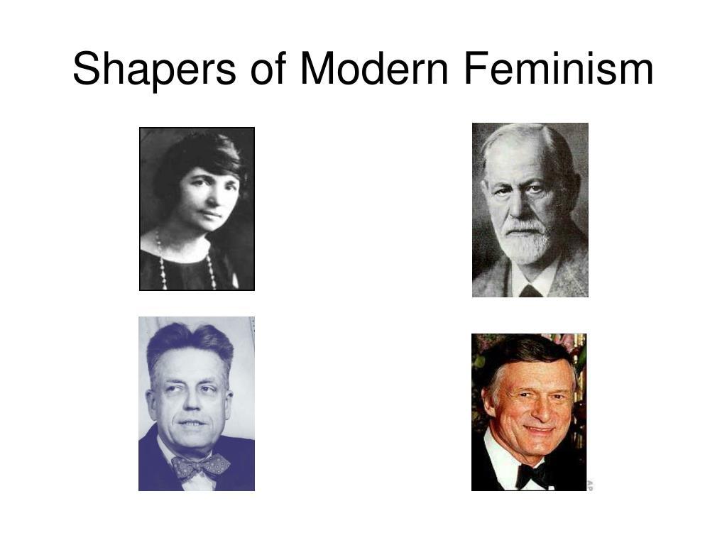Shapers of Modern Feminism