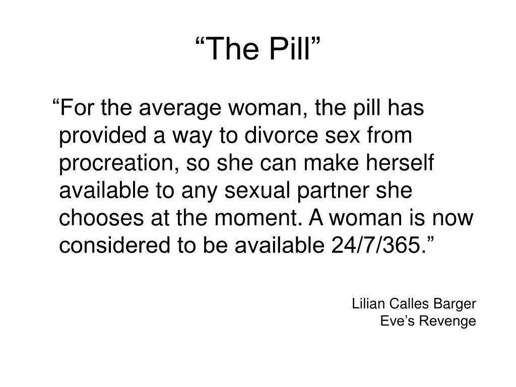 """The Pill"""