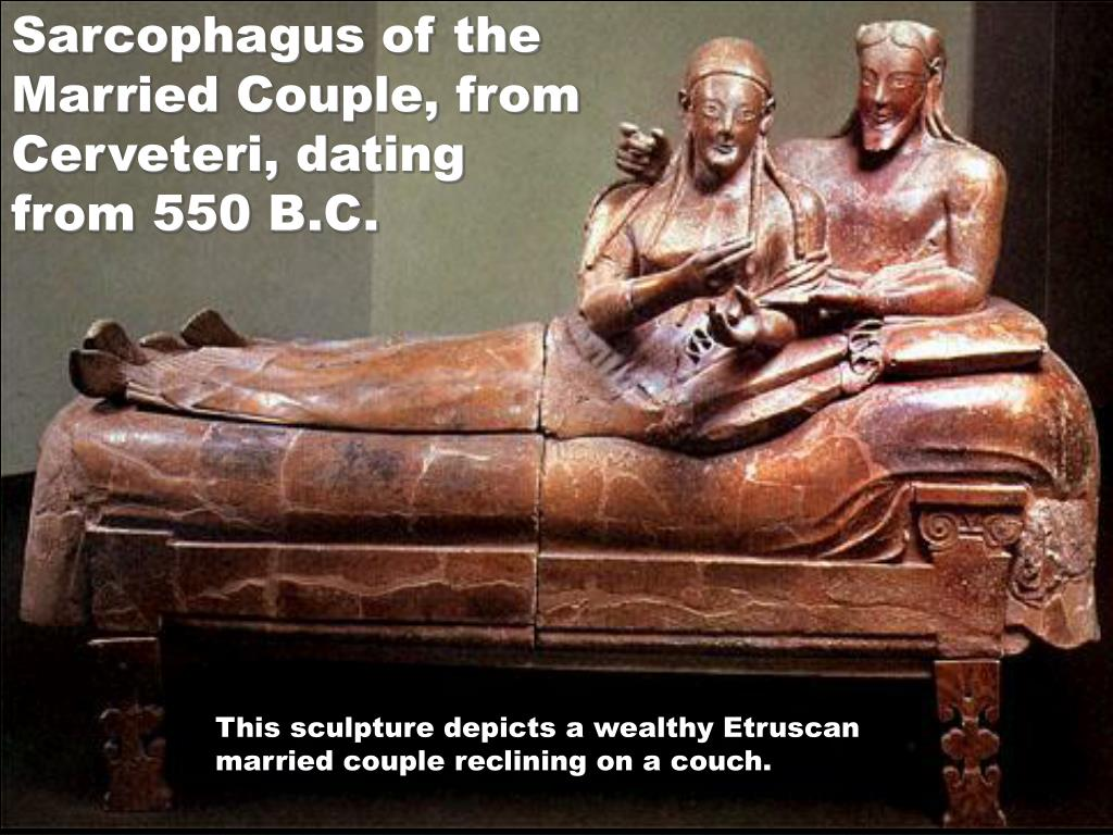Sarcophagus of the Married Couple, from Cerveteri, dating from 550 B.C.