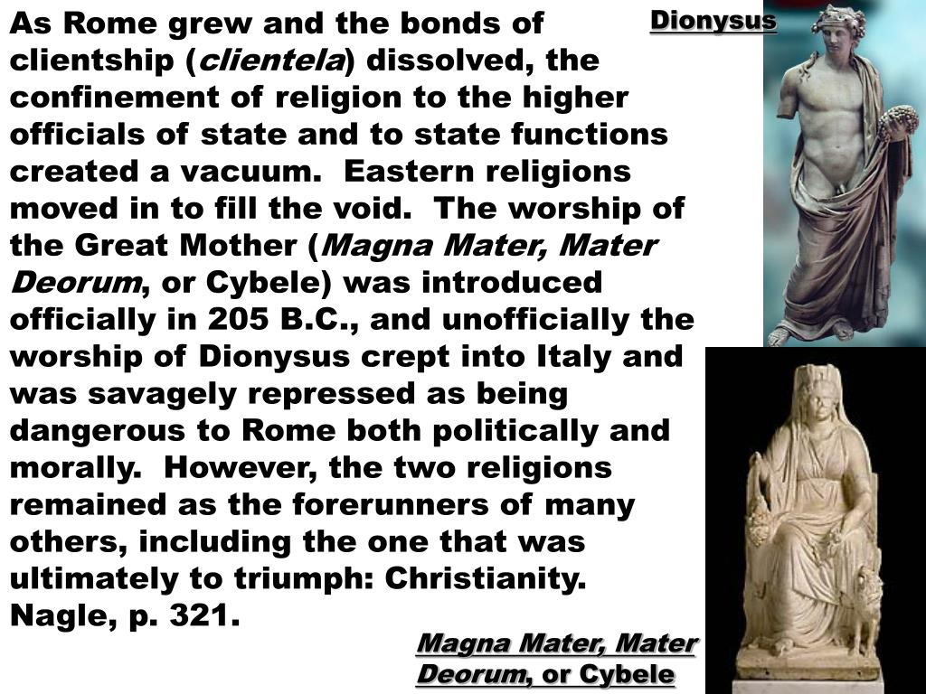 As Rome grew and the bonds of clientship (