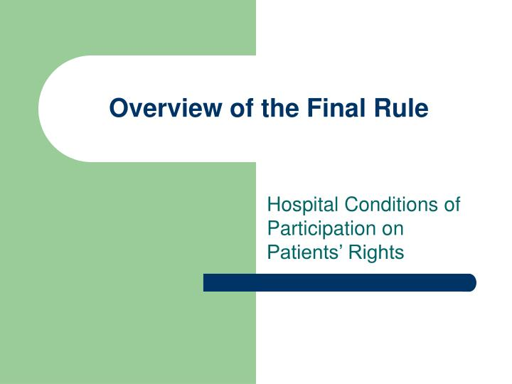 Overview of the Final Rule