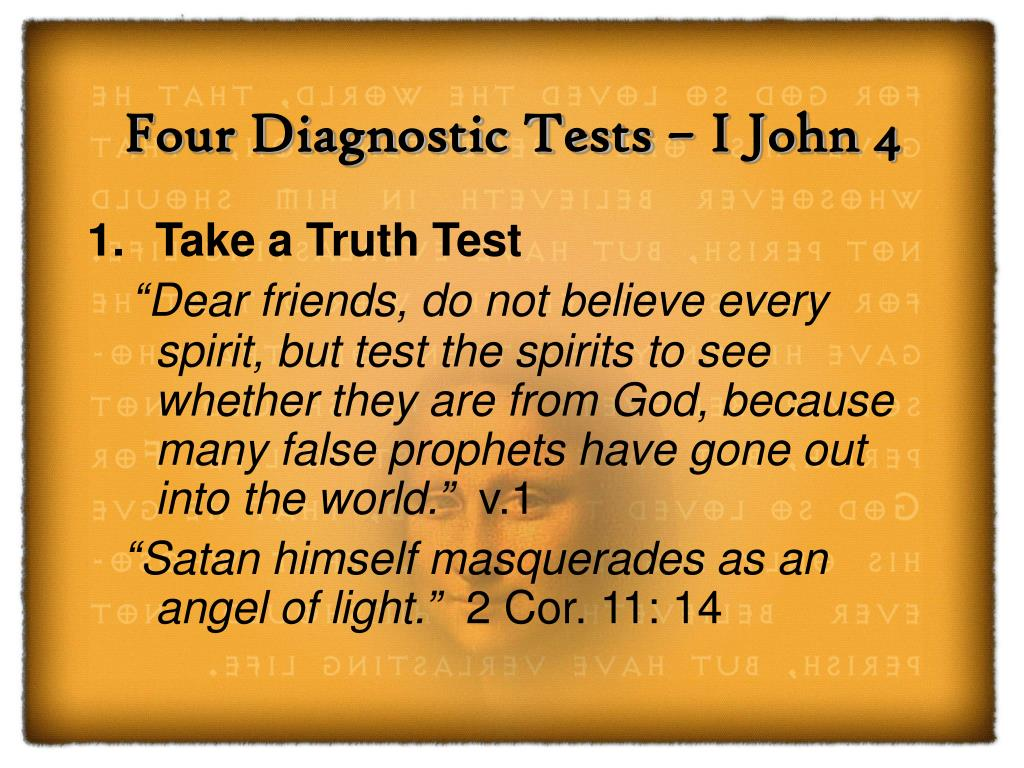 Four Diagnostic Tests – I John 4