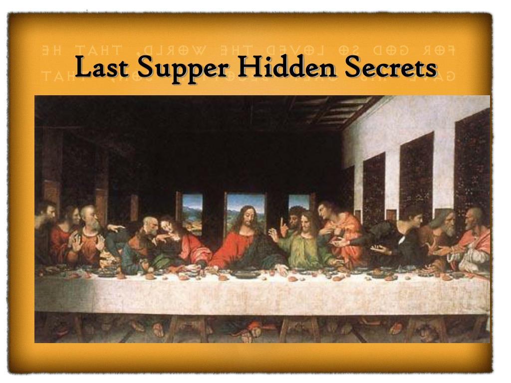 Last Supper Hidden Secrets