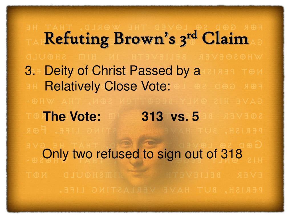 Refuting Brown's 3